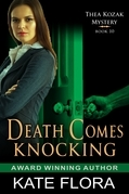 Death Comes Knocking (The Thea Kozak Mystery Series, Book 10)
