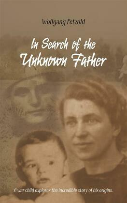 In Search of the Unknown Father