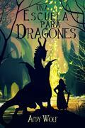 Una Escuela Para Dragones