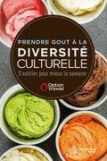 Prendre gout à la diversité culturelle