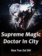 Supreme Magic Doctor In City