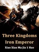 Three Kingdoms: Iron Emperor
