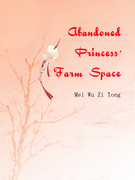 Abandoned Princess' Farm Space