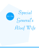 Special General's Aloof Wife