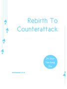 Rebirth To Counterattack