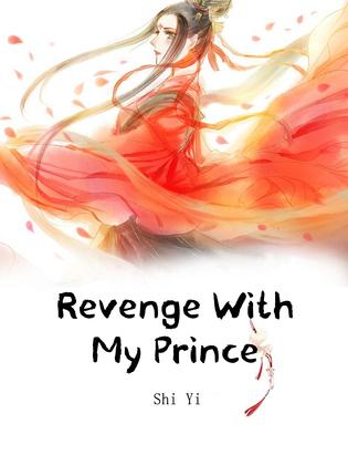 Revenge With My Prince