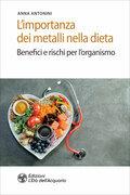 L'importanza dei metalli nella dieta
