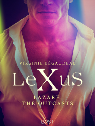 LeXuS : Lazare, the Outcasts - Erotic dystopia
