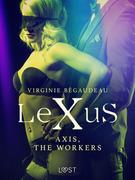 LeXuS : Axis, the Workers - Erotic dystopia