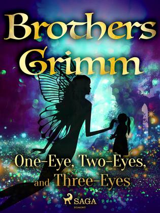 One-Eye, Two-Eyes, and Three-Eyes