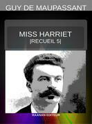 Miss Harriet