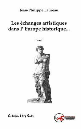 Les échanges artistiques dans l'Europe historique