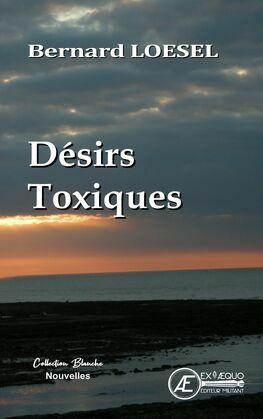 Désirs Toxiques