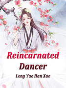 Reincarnated Dancer