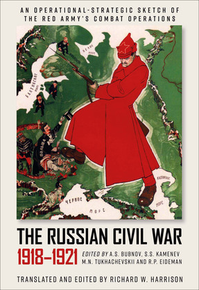 The Russian Civil War, 1918–1921