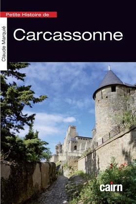 Petite Histoire de Carcassonne