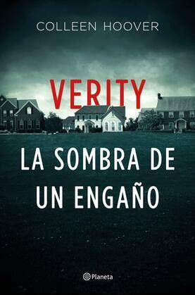 Verity. La sombra de un engaño (Edición mexicana)