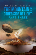 The Mountain on the Other Side of Light: Part Three