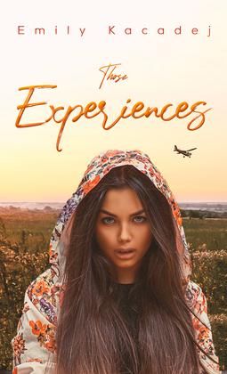 Those Experiences