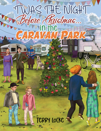 'Twas the Night Before Christmas...in the Caravan Park