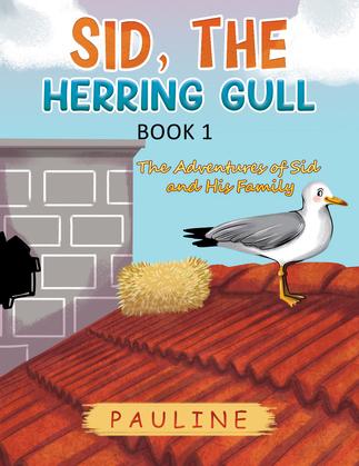 Sid, the Herring Gull - Book 1
