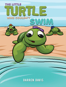 The Little Turtle Who Couldn't Swim