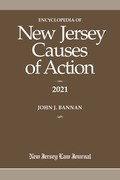 Encyclopedia of New Jersey Causes of Action 2021