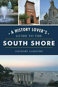 A History Lover's Guide to the South Shore
