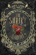 The Shrike & the Shadows