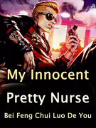 My Innocent Pretty Nurse