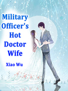 Military Officer's Hot Doctor Wife