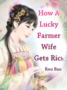 How A Lucky Farmer Wife Gets Rich