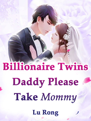 Billionaire Twins: Daddy, Please Take Mommy