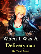 When I Was A Deliveryman