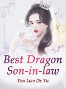 Best Dragon Son-in-law