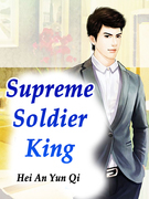 Supreme Soldier King