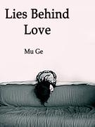 Lies Behind Love