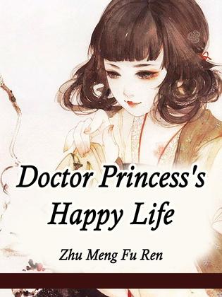 Doctor Princess's Happy Life