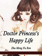 Doctor Princess's Happy Life