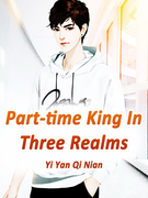Part-time King In Three Realms