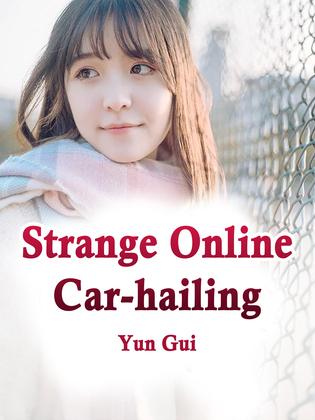 Strange Online Car-hailing