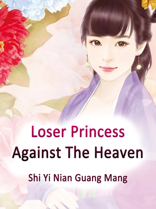 Loser Princess Against The Heaven