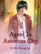 Agent In Amorous City