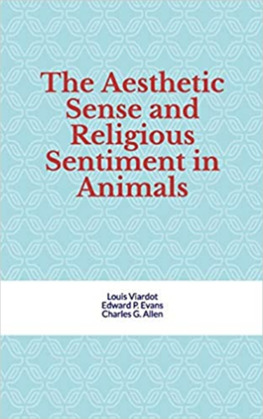 The Aesthetic Sense and Religious Sentiment in Animals
