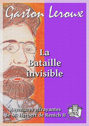 La Bataille invisible