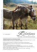 Relations. Beyond Anthropocentrism. Vol. 1, No. 1 (2013). Inside the Emotional Lives of Non-human Animals: Part I