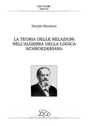 La teoria delle relazioni nell'algebra della logica schroederiana