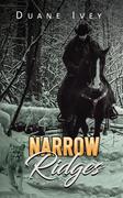 Narrow Ridges
