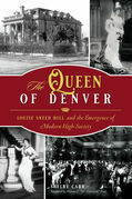 The Queen of Denver