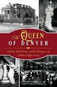 The Queen of Denver